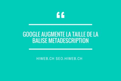 Google augmente la taille de la balise metadescription